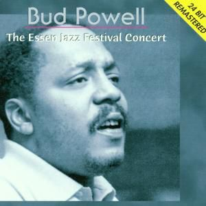 The Essen Jazz Festival Concert, Bud Powell
