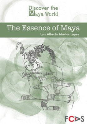 The Essence of Maya, Luis Alberto Martos