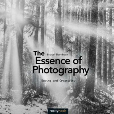 The Essence of Photography, Bruce Barnbaum