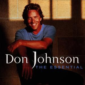 The Essential, Don Johnson