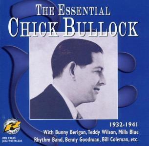 The Essential Chick Bullock 1932-1941, Chick Bullock