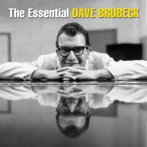 The Essential Dave Brubeck, Dave Brubeck