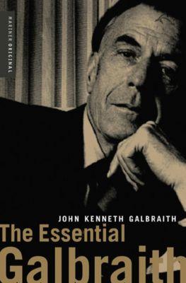 The Essential Galbraith, John Kenneth Galbraith