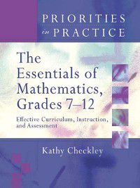 The Essentials of Mathematics, Grades 7-12, Kathy Checkley