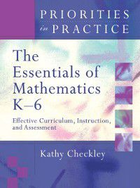 The Essentials of Mathematics, K-6, Katherine Checkley