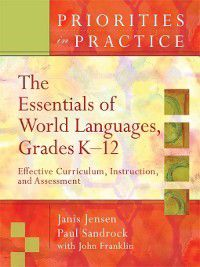The Essentials of World Languages Grades K–12, John Franklin, Janis Jensen, Paul Sandrock