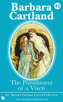 The Eternal Collection: 43 The Punishment of a Vixen, Barbara Cartland