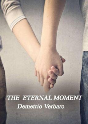 The Eternal Moment, DEMETRIO VERBARO