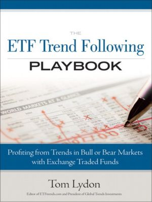The ETF Trend Following Playbook, Tom Lydon