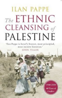 The Ethnic Cleansing of Palestine, Ilan Pappé