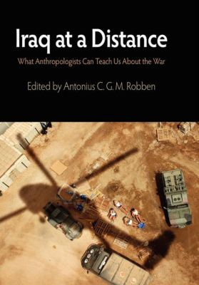 The Ethnography of Political Violence: Iraq at a Distance