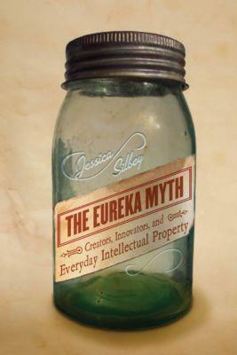 The Eureka Myth, Jessica Silbey