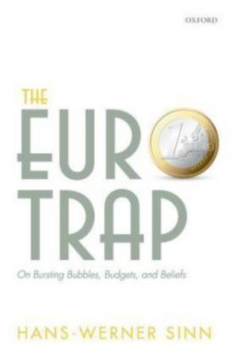 The Euro Trap, Hans-Werner Sinn