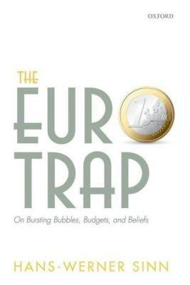 The Euro Trap, Hans-Werner Sinn