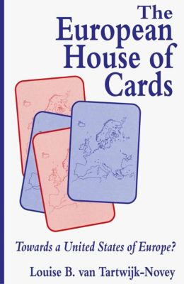 The European House of Cards, Louise B. van Tartwijk-Novey