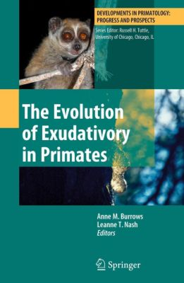The Evolution of Exudativory in Primates
