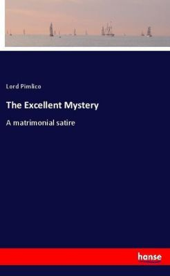 The Excellent Mystery, Lord Pimlico