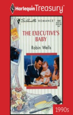 The Executive's Baby, Robin Wells