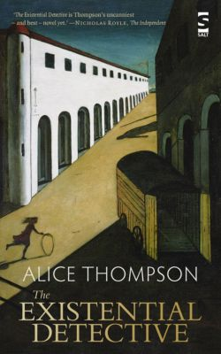 The Existential Detective, Alice Thompson