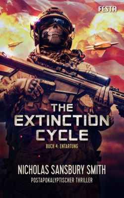 The Extinction Cycle - Buch 4: Entartung, Nicholas Sansbury Smith