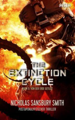 The Extinction Cycle - Von der Erde getilgt - Nicholas Sansbury Smith pdf epub