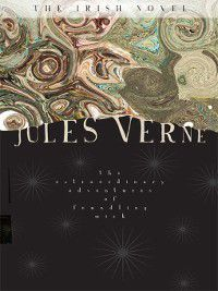 The Extraordinary Adventures of Foundling Mick, Jules Verne