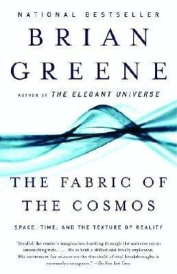 The Fabric of the Cosmos, Brian Greene
