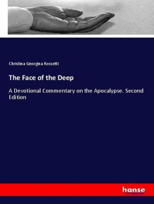 The Face of the Deep, Christina Georgina Rossetti