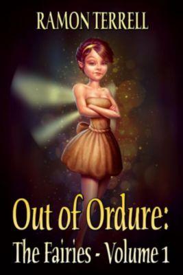 The Fairies: Out of Ordure (The Fairies, #1), Ramon Terrell
