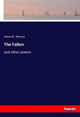 The Fallen, James B. Kenyon