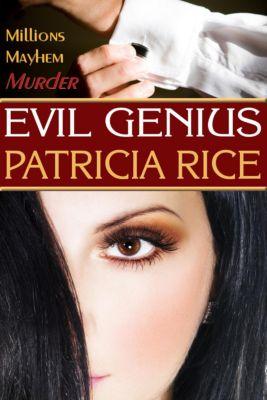 The Family Genius Mysteries: Evil Genius (The Family Genius Mysteries, #1), Patricia Rice