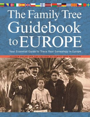 The Family Tree Guidebook to Europe, Allison Dolan