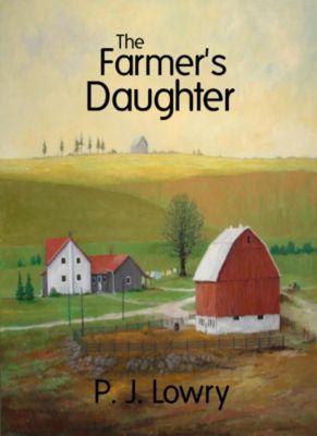 The Farmer's Daughter, P.J. Lowry