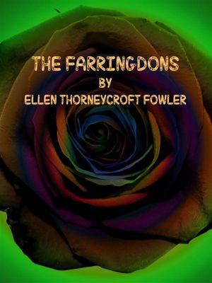 The Farringdons, Ellen Thorneycroft Fowler