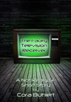The Faulty Television Receiver, Cora Buhlert