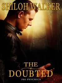 The FBI Psychics: The Doubted, Shiloh Walker