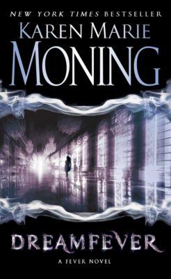 The Fever Series 04. Dreamfever, Karen Marie Moning