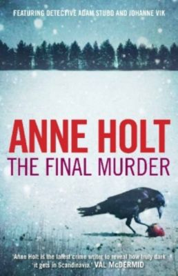 The Final Murder, Anne Holt
