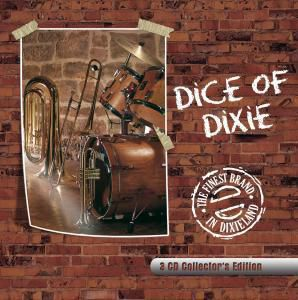 The Finest Brand In Dixieland(3CD Collector's Edition), Dice Of Dixie