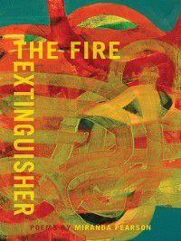 The Fire Extinguisher, Miranda Pearson