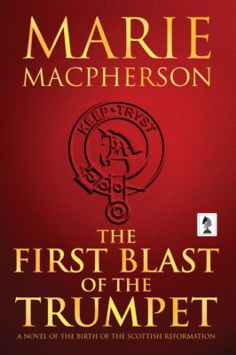 The First Blast of the Trumpet, Marie Macpherson