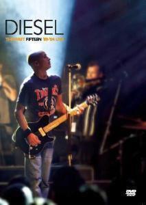 The First Fifteen '89-'04 Live, Diesel