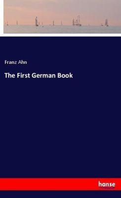 The First German Book, Franz Ahn