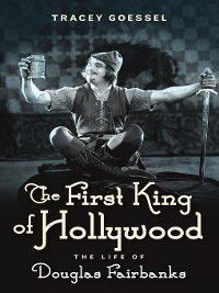 The First King of Hollywood, Tracey Goessel