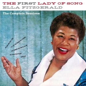 The First Lady Of Song - The Comple, Ella Fitzgerald