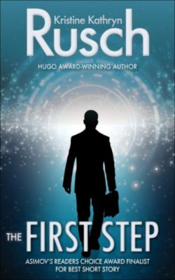 The First Step, Kristine Kathryn Rusch