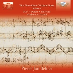 The Fitzwilliam Virginal Book Vol.6, Pieter-Jan Belder