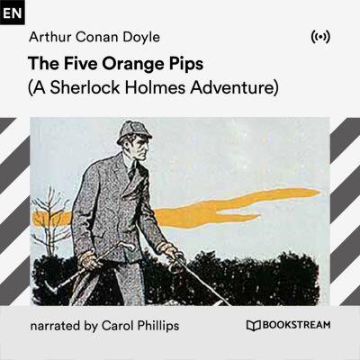 The Five Orange Pips, Arthur Conan Doyle