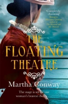 The Floating Theatre, Martha Conway
