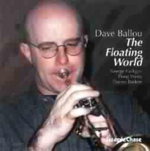The Floating World, Dave Ballou